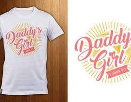 ShadaoPartners tarafından Design a T-Shirt - Daddy's Girl için no 32