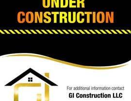 Nro 4 kilpailuun Design a Construction job site sign käyttäjältä ferisusanty