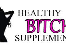 jinxie961 tarafından HEALTHY BITCH SUPPLEMENTS LOGO PACKAGE için no 4