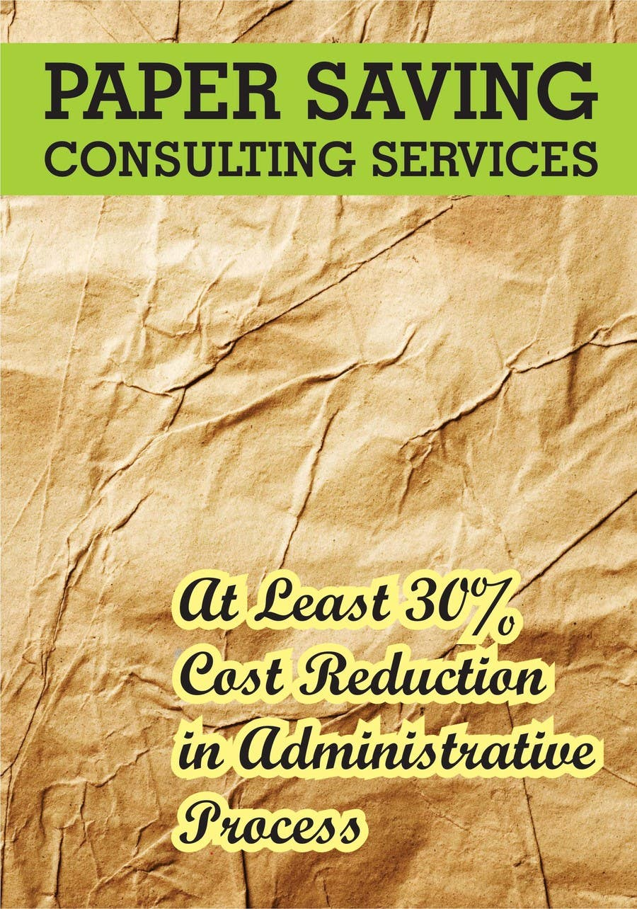 #4 for Ad to attract customer to get Paper Saving Consulting Services by linokvarghese