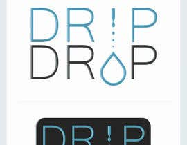 #68 for Design a Logo for DRIP DROP by sqthreer