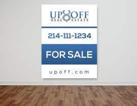 Serghii tarafından Real Estate Yard Sign Design için no 36