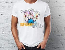 Nro 12 kilpailuun Design a bowling T-shirt käyttäjältä nbvqwerty