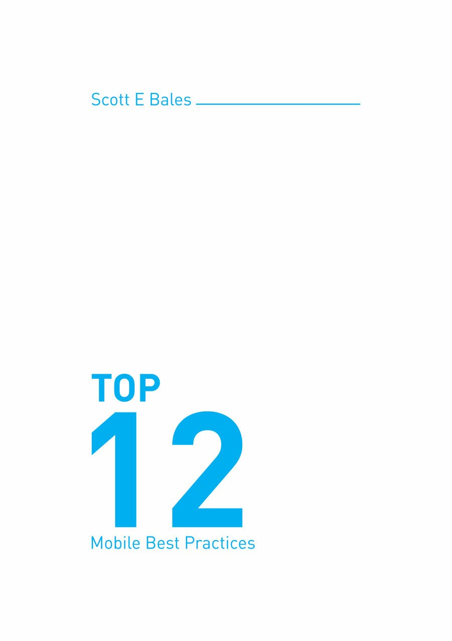 Kilpailutyö #5 kilpailussa Design a Brochure for 12 Mobile Best Practises