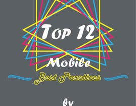 nº 7 pour Design a Brochure for 12 Mobile Best Practises par foonoof