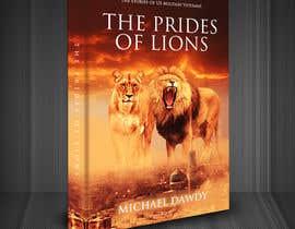 Nro 34 kilpailuun Book Cover Design - The Prides of Lions käyttäjältä redAphrodisiac