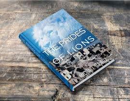 Nro 19 kilpailuun Book Cover Design - The Prides of Lions käyttäjältä healthplus