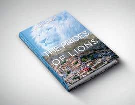 Nro 31 kilpailuun Book Cover Design - The Prides of Lions käyttäjältä healthplus