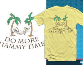 "#33 untuk Design a T-Shirt for ""Do More Hammy Time"" oleh artist78"