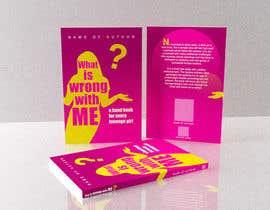 gerardocastellan tarafından Book Cover Design - What is wrong with me? için no 5
