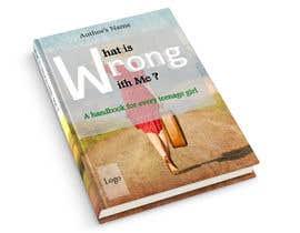 Rahulllkumarrr tarafından Book Cover Design - What is wrong with me? için no 10