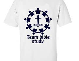 Nro 16 kilpailuun Design a TShirt Design (TEAM BIBLE STUDY) käyttäjältä Onelove23