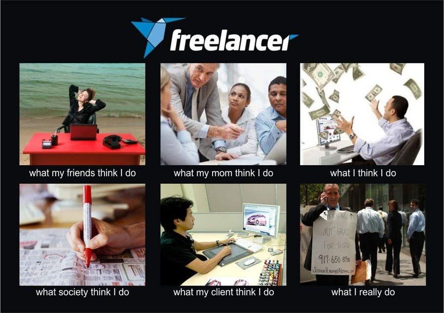 Contest Entry #131 for Graphic Design for What a Freelancer does!