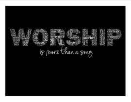 #13 para Design a T-Shirt for Live it 712 (worship is more than a song) por brandee75