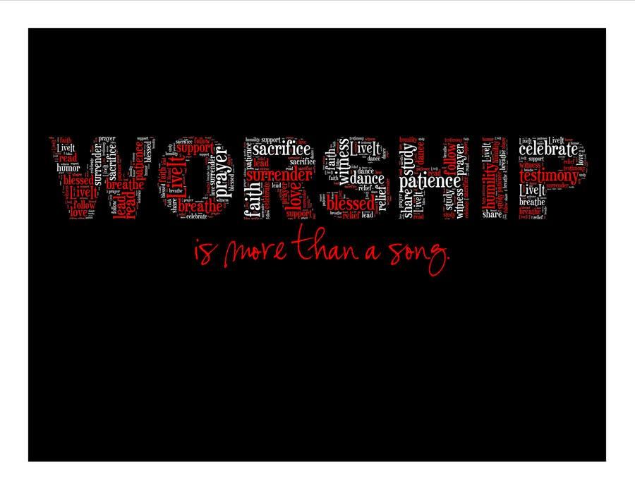 Kilpailutyö #28 kilpailussa Design a T-Shirt for Live it 712 (worship is more than a song)