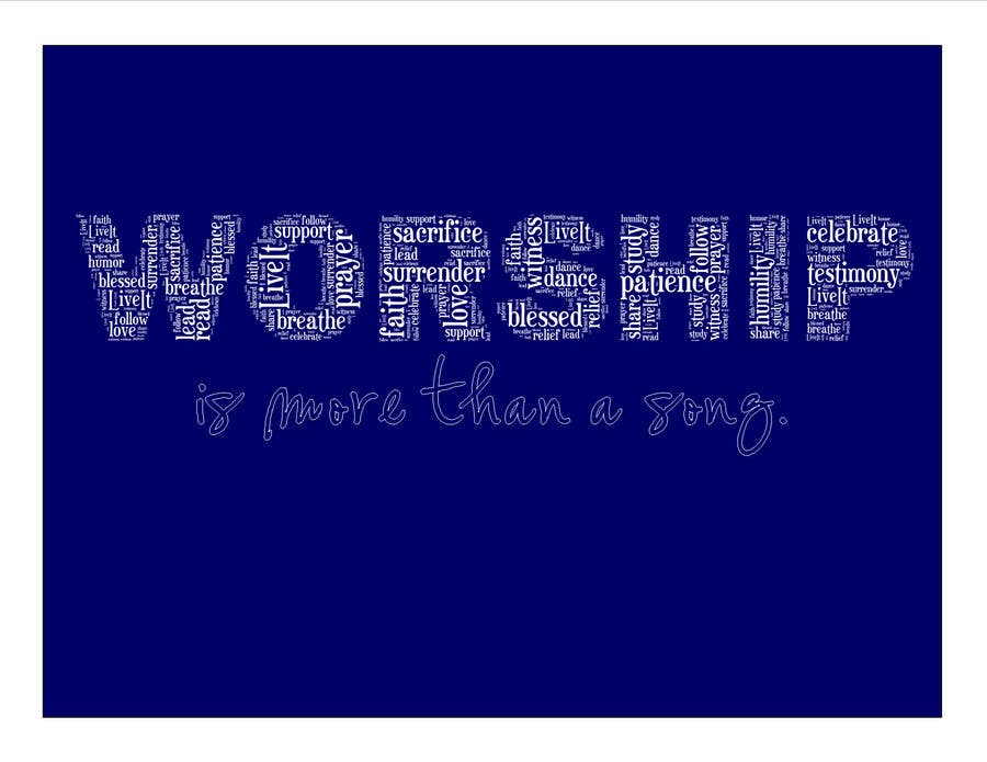 Kilpailutyö #53 kilpailussa Design a T-Shirt for Live it 712 (worship is more than a song)