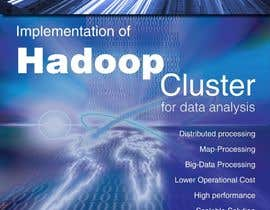 #6 for I need a poster design for the following topic Implimentation of Hadoop Cluster for data analysis by AllRounderAdmin