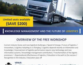 #21 untuk Design a Flyer for a Logistics Workshop oleh mydZnecoz