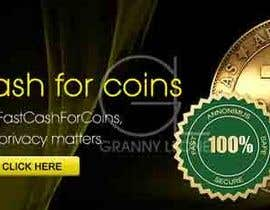 #1 for Design an Advertisement for Fast Cash For Coins by GrannyLeone