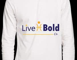 Nro 8 kilpailuun Design a T-Shirt for Live Bold Clothing käyttäjältä aishaelsayed95