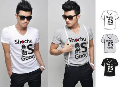 Graphic Design Contest Entry #40 for Design a T-shirt: Shochu is good.