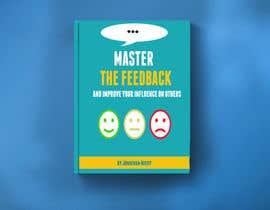 Nro 6 kilpailuun Nonfiction book cover: feedback motif käyttäjältä LFC4179