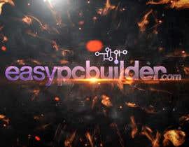blackdahlia24 tarafından Create a YouTube intro sequence for EasyPCBuilder! için no 8