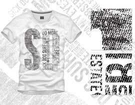 Nro 18 kilpailuun design a tshirt part 2 käyttäjältä TomHajduk