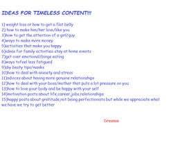 Nro 21 kilpailuun Ideas for timeless content. käyttäjältä Dreamie