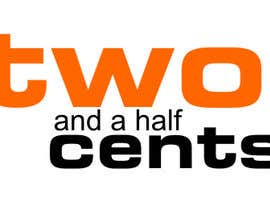 "simpleblast tarafından Design a Logo for ""Two And A Half Cents"" için no 89"