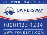 Advertisement Design Kilpailutyö #50 kilpailuun Ownersway real estate yard sign