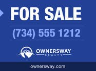 Contest Entry #21 for Ownersway real estate yard sign
