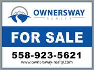 Advertisement Design Kilpailutyö #33 kilpailuun Ownersway real estate yard sign