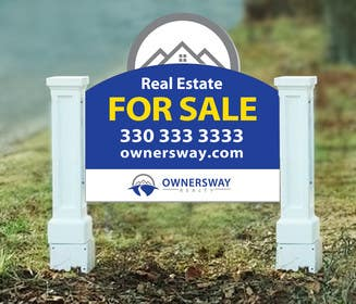 #19 for Ownersway real estate yard sign by NamalPriyakantha