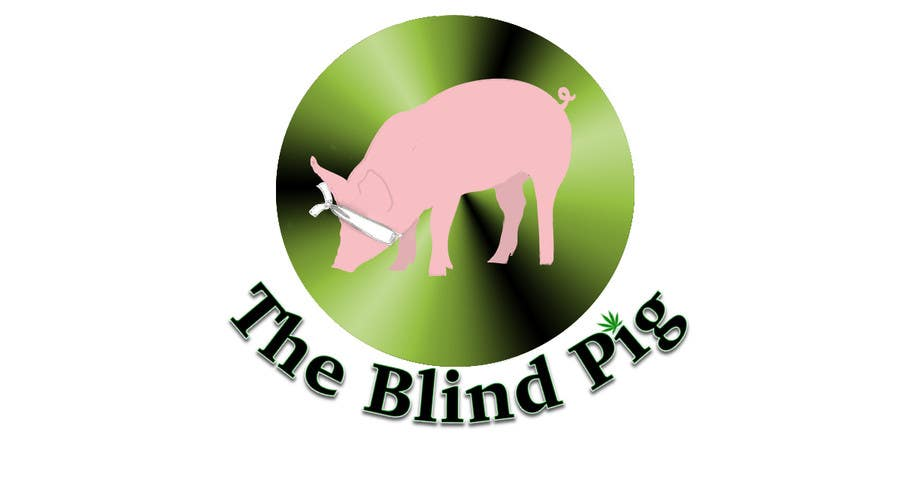 """#77 for Design a Logo for """"The Blind Pig"""" - A Marijuana Retail Store by kestes93"""