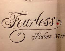 #117 for Design a T-Shirt - Fearless - Psalm 34:4 by turtlestone7
