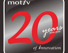 #92 for Design a Logo for 20th Anniversary of Motiv by MasTashim