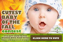 Contest Entry #7 for Design a Banner for Cutest Baby Contest