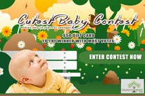 Contest Entry #1 for Design a Banner for Cutest Baby Contest