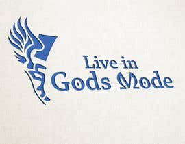 #21 for Design a Logo for 'Live in Gods mode' af tobyquijano