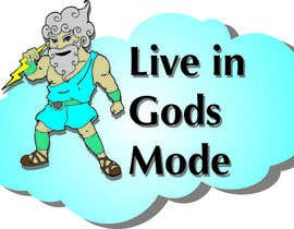 #11 for Design a Logo for 'Live in Gods mode' af juliannastaro