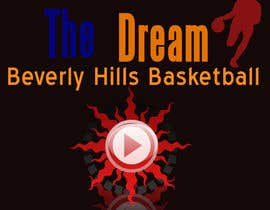 #7 for The Dream Beverly Hills Basketball by jhonwilliams0345