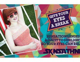 #46 for Design an Advertisement for Sunsation Lenses by shahriarlancer
