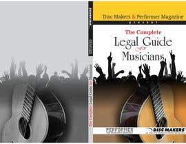 Nro 13 kilpailuun Design a Cover for a Legal Guide for Musicians käyttäjältä djbabados