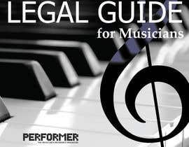 Nro 9 kilpailuun Design a Cover for a Legal Guide for Musicians käyttäjältä btlapitan