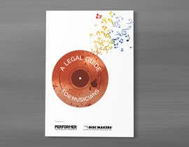 Nro 7 kilpailuun Design a Cover for a Legal Guide for Musicians käyttäjältä DEZIGNWAY
