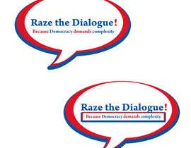 nº 52 pour Design a Logo for Raze the Dialogue par MonkeyGraphics1
