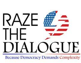 nº 58 pour Design a Logo for Raze the Dialogue par zeeshanshah77