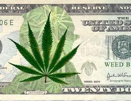 Nro 5 kilpailuun Marijuana Currency Fake Bill käyttäjältä ranjeettiger07