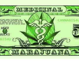 Nro 11 kilpailuun Marijuana Currency Fake Bill käyttäjältä icecad49